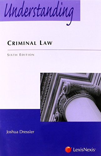 Understanding Criminal Law, 6th Edition