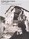 Image de Il Vajont dopo il Vajont (1963-2000)