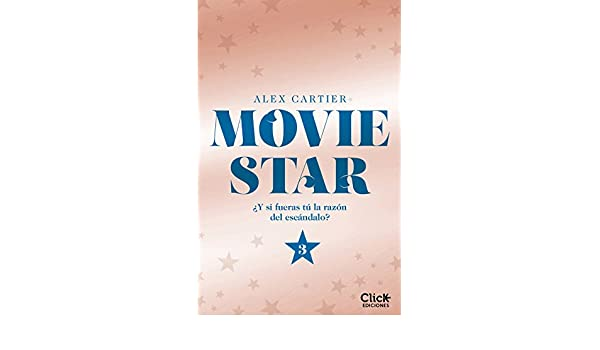 Movie Star 3 eBook: Alex Cartier, María Méndez Gómez: Amazon ...
