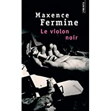 Violon Noir(le) (English and French Edition)