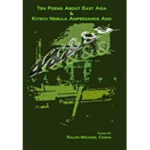 Ten Poems about East Asia & Kitsch Nebula Ampersands And