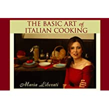 How to Make Gluten Free Amaretti Cookies (The Basic Art of Italian Cooking Book 2)