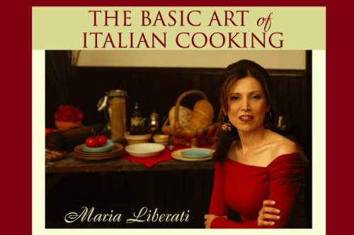 Velvety Lobster & Fennel Soup & Lord Byron (The Basic Art of Italian Cooking Book 2)