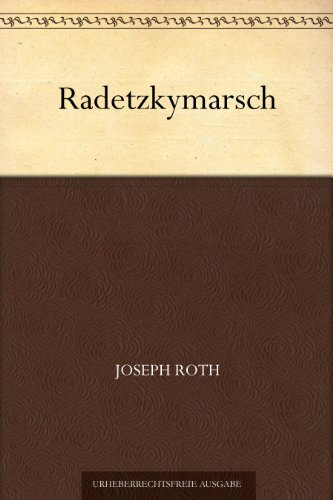 Radetzkymarsch (German Edition)