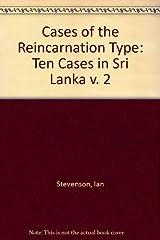 Cases of the Reincarnation Type. Volume II: 10 Cases in Sri Lanka Hardcover