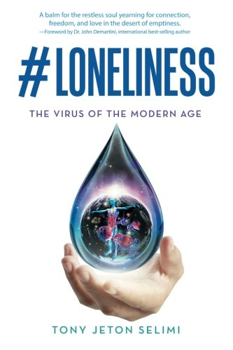 Download #Loneliness: The Virus of the Modern Age pdf epub