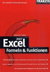 Excel 2007 - Formeln & Funktionen: Die scharfen Praxis-Workshops!