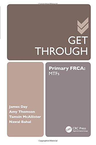 Get Through Primary FRCA: MTFs