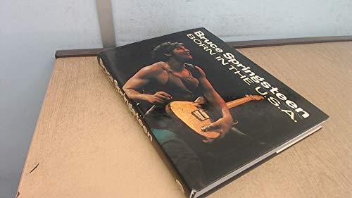 Bruce Springsteen: Born in the U.S.A. (A Rolling Stone Press Book)