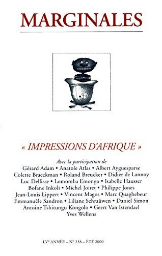 Impressions d'Afrique: Marginales - 238 (French Edition)