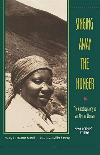 Singing Away the Hunger : The Autobiography of an African...