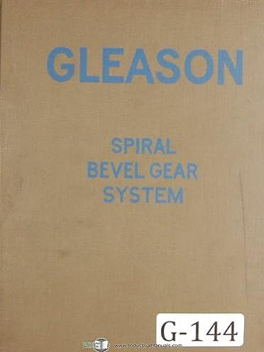 gleason straight bevel gear system tooth proportions 1924 manual rh amazon com Hypoid Bevel Gears Zerol Bevel Gear