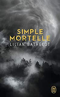 Simple mortelle, Bathelot, Lilian