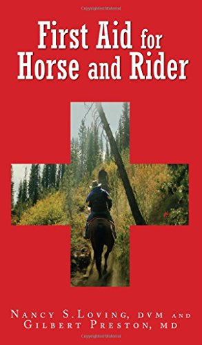 (First Aid for Horse and Rider: Emergency Care For The Stable And)