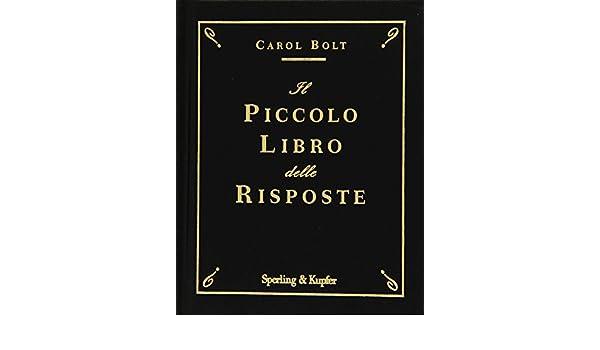 Il piccolo libro delle risposte (Varia): Amazon.es: Carol ...