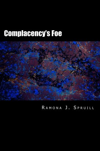 Complacency's Foe: Volume Two of the Sentinel Chronicles (Volume 2)