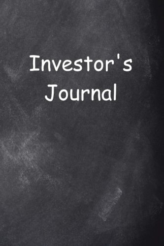Investor's Journal Chalkboard Design: (Notebook, Diary, Blank Book) (Career Journals Notebooks Diaries) by CreateSpace Independent Publishing Platform