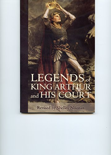 Legends of King Arthur and His Court