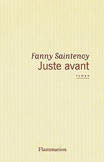 Juste avant par Saintenoy