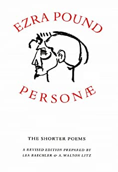 Amazon Com Personae The Shorter Poems Revised Edition
