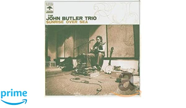 Sunrise Over Sea : John Butler Trio: Amazon.es: Música