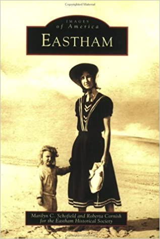 Book Eastham (MA) (Images of America) by Marilyn C. Schofield (2003-06-01)