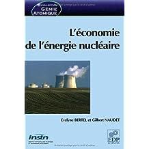 ÉCONOMIE DE L'ÉNERGIE NUCLÉAIRE (L')