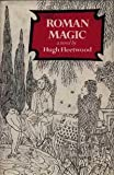 Roman Magic, Hugh Fleetwood, 0689108397