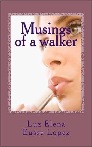 Musings of a walker (Volume 1)