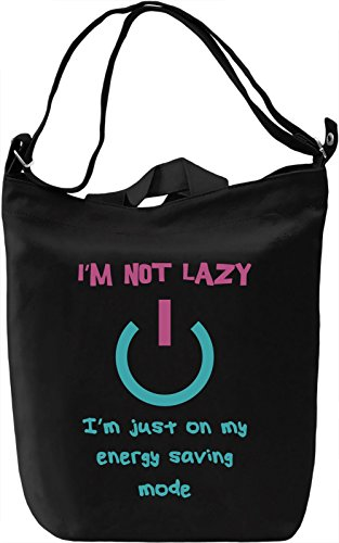 I'm not lazy, i'm just on my energy saving mode Borsa Giornaliera Canvas Canvas Day Bag| 100% Premium Cotton Canvas| DTG Printing|