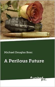 Book A Perilous Future