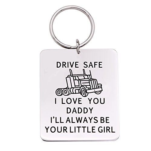 Melix Home Gift For Dad Keychain Jewerly - Drive Safe , I will Always Be Your Little Girl (Trucker)