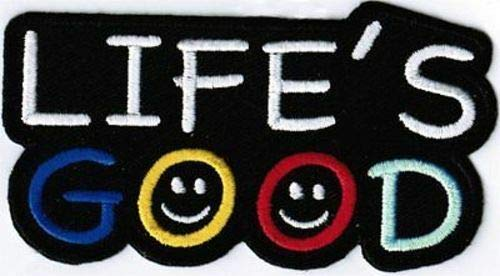 LIFE'S GOOD!! SEW Funny Embroidered Motorcycle MC Club Biker Vest PATCH PAT-1137 -