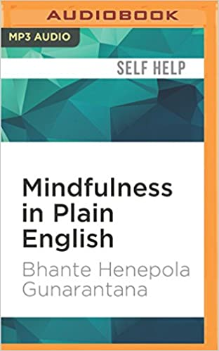 Mindfulness in Plain English: Amazon.es: Bhante Henepola ...