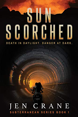 Sunscorched: A Post-Apocalyptic Thriller: Subterranean Series, Book 1
