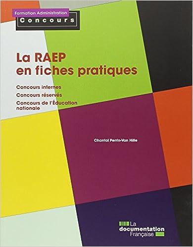 Télécharger en ligne La RAEP en fiches pratiques - Concours internes - Concours réservés - Concours de l'Education nationale epub pdf