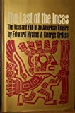 img - for The Last of the Incas: The Rise and Fall of an American Empire book / textbook / text book