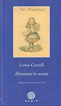 Alimentar la mente par Carroll