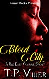 Download Blood City: A Big Easy Vampire Short (A Big Easy Short Book 1) in PDF ePUB Free Online