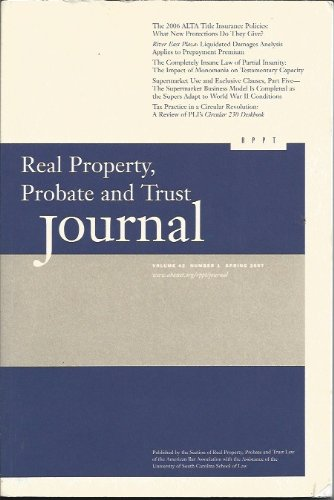 Real Property, Probate and Trust Journal: Volume 42, Number 1, Spring 2007