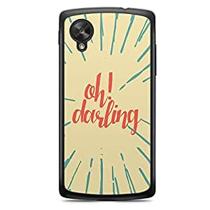 Oh Darling Nexus 5 Transparent Edge Case - Titles Collection