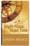 """Right Place Right Time"" av Joseph Prince"