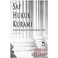 Saf Hukuk Kuramı: Hukuk Kuramının Sorunlarına Giriş