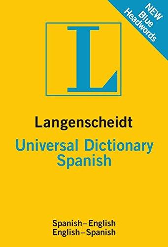 Langenscheidt Universal Dictionary Spanish: Spanish - English / English - Spanish