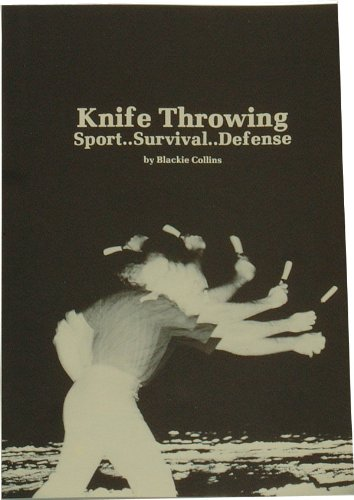 Book 49 Knife Throwing By Blackie Collins   31 Page Paperback