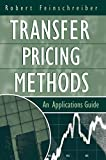 img - for Transfer Pricing Methods: An Applications Guide book / textbook / text book