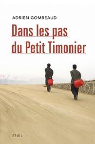 Dans les pas du Petit Timonier par Adrien Gombeaud