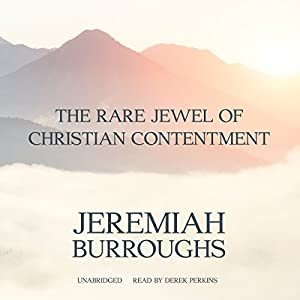The Rare Jewel of Christian Contentment Audiobook