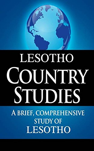 LESOTHO Country Studies: A brief, comprehensive study of Lesotho
