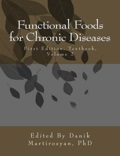 Functional Foods for Chronic Diseases: Textbook, Volume Two, First Edition